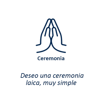 Ceremonia - Deseo una ceremonia laica, muy simple
